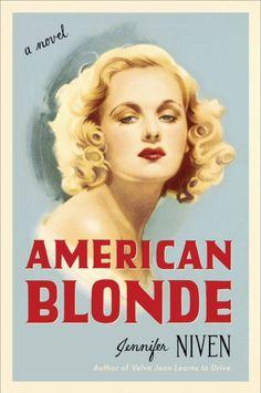American Blonde by Jennifer Niven; design by Sara Wood (Plume July 2014)