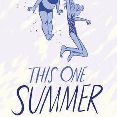 This One Summer by Mariko Tamaki and Jillian A graphic novel and Caldecott Honor Book (YA) Ya Books, Good Books, Books To Read, Comic Books, New York Times, Tamaki, Ligne Claire, Summer Books, One Summer