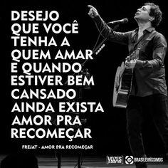 Amor Pra Recomeçar - Frejat (Compositores: Frejat/Mauricio Barros/Mauro Sta. Cecília)