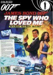 Baixar E Assistir 007 The Spy Who Loved Me O Espiao Que Me Amava