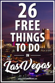 Sin City can be expensive, so why not save some money with these 26 free things to do in Las Vegas! The Effective Pictures We Offer You A Las Vegas Sign, Las Vegas Vacation, Vegas Fun, Free Las Vegas, Hotels In Las Vegas, Restaurants In Vegas, Buffet Restaurants, Vacation Ideas, Usa Travel Guide