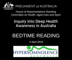 Bedtime Reading - a summary of the Australian Parliamentary report into sleep health Idiopathic Hypersomnia, Sleep Medicine, Bedtime Reading, Sleep Studies, Disability Insurance, Aged Care, Health Programs, Together We Can