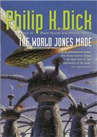 Philip K. Dick, The World Jones Made #TheGateway Science Fiction SF