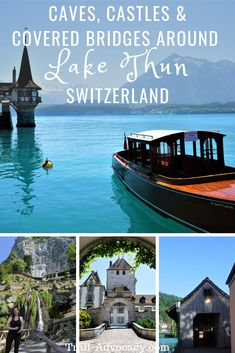 Caves, Castles and Covered Bridges: A Tour Around Stunning Lake Thun - Trail Advocacy Europe Travel Tips, European Travel, Travel Destinations, Travel Guide, Thun Switzerland, Lake Thun, Lausanne, Covered Bridges, Costa