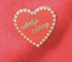 Please dont worry, therell be no fuss, she was.. nobodys nothing. Did you swim too far against the tide? You deserve this pin!  This gem is a