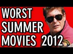 Worst Summer Movies of 2012