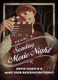 Pearl's Sunset Strip - Restaurant & Bar - movies Sunday nights