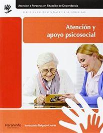 Atención y apoyo psicosocial / Inmaculada Delgado Linares Edición. Madrid : Paraninfo, 2014