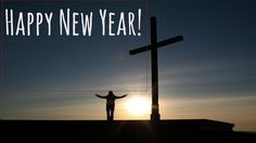 Happy New Year To All Christians Worldwide!