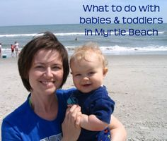 Stacie from the site formerly known asNewMommyHelp.netoffered to share with us a week's worth of favorite baby and toddler activities in her hometown of Myrtle Beach, SC. Thank you Stacie! As a mom of four little ones, she knows the local hotspots and places to avoid. She tells us: Myrtle Beach is often referred to …