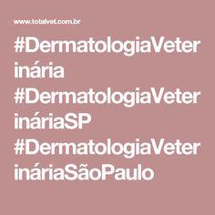 #DermatologiaVeterinária #DermatologiaVeterináriaSP #DermatologiaVeterináriaSãoPaulo