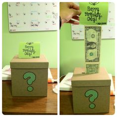 A gift for my boyfriend's brother: A box with dollar bills taped together. When you pull it, it's like that magic scarf trick!