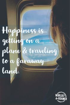 Happiness is...getting on a plane & traveling to a faraway land. - by @worldlyroamer