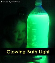 Growing A Jeweled Rose: Glowing Bath Play Ideas