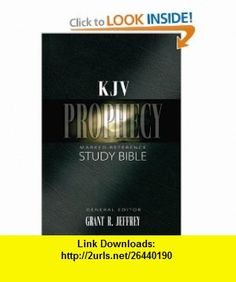 KJV Prophecy Marked Reference Study Bible (9780310920649) Grant R. Jeffrey , ISBN-10: 0310920647  , ISBN-13: 978-0310920649 ,  , tutorials , pdf , ebook , torrent , downloads , rapidshare , filesonic , hotfile , megaupload , fileserve