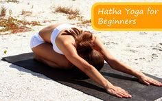 Stess relief Hatha Yoga For Beginners