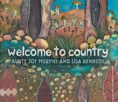 Buy Welcome To Country by Joy Murphy at Mighty Ape NZ. This is an expansive and generous Welcome to Country from a most respected Elder, Aunty Joy Murphy, beautifully given form by Indigenous artist Lisa K. Aboriginal Education, Indigenous Education, Aboriginal Culture, Indigenous Art, Aboriginal Art, Aboriginal Children, Aboriginal History, Boomerang Books, Anti Discrimination