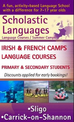 Scholastic Languages provide fun activity based French and Irish language Summer Camps for children and teens at their centres in Sligo and Leitrim. A full timetable including afternoon activities will ensure immersion in the students chosen language. Camps from €95.