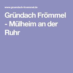 Gründach Frömmel - Mülheim an der Ruhr