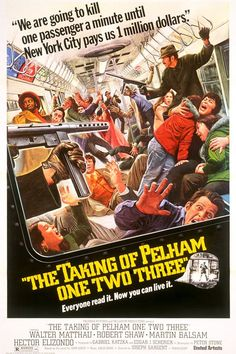 The Taking of Pelham One Two Three (1974) D: Joseph Sargent
