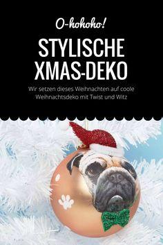 Cool statt spießig - das ist die stylischste Weihnachtsdeko! #xmas #deko #weihnachten # weihnachtsdeko #baumschmuck