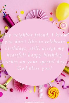 Lovely happy birthday wishes and messages for those neighbhors who are alway there for us for help. Happy Birthday Neighbor, Sweet Happy Birthday Messages, Birthday Wishes For Friend, Birthday Wishes Funny, Happy Birthday Fun, Birthday Cake, Neighbor Quotes, Message Quotes, Wishes Messages