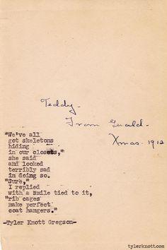 Typewriter Series #316by Tyler Knott Gregson