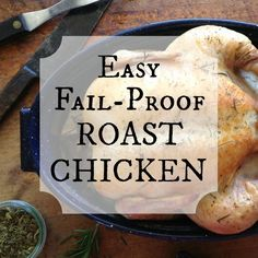 A fail-proof method for getting perfectly moist chicken, with crinkly, crackly, skin - every time!