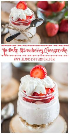 Easy no bake strawberry cheesecake recipe in a jar. Rich decadent cream cheese combine with the sweetness of fresh strawberries to make a truly indulgent treat!