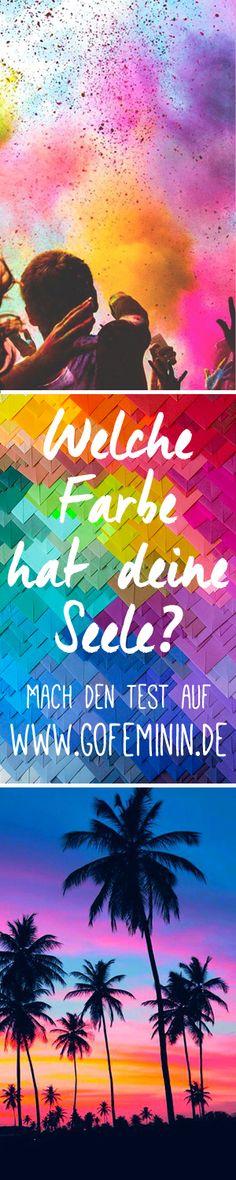 Welche Farbe hat deine Seele? Mach des Test auf: http://www.gofeminin.de/modetrends/welche-farbe-hat-deine-seele-s1498920.html
