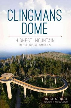 Clingmans Dome towers over the heart of the GreatSmoky Mountains as the highest point in both the national park and the state ofTennessee. The mountain holds an ancient allurethe Cherokee treasured it