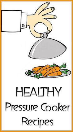 Healthy Pressure Cooker Recipes