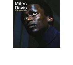 Miles Davis en 7 disques IN A SILENT WAY