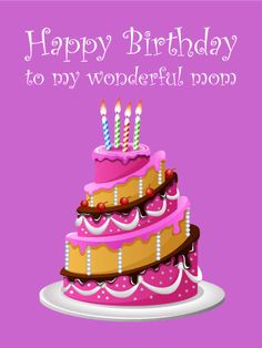 Send Free Pink Birthday Cake Card for Mother to Loved Ones on Birthday & Greeting Cards by Davia. It's free, and you also can use your own customized birthday calendar and birthday reminders. Birthday Message For Mom, Birthday Cards For Mother, Butterfly Birthday Cards, Birthday Cake Card, Pink Birthday Cakes, Birthday Reminder, Happy Birthday Mom, Happy Birthday Quotes, Birthday Greeting Cards