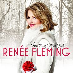 Christmas in New York/Renee Fleming  http://encore.greenvillelibrary.org/iii/encore/record/C__Rb1379850