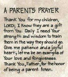 """Inspiring Quotes From The Bible Quotes Bible Verses/Inspirational Quotes - not really a """"parent"""" per say but I do have many babies that I pray for daily Broken Friendship Quotes, Prayer For Parents, Prayer For My Children, Quotes Children, Childrens Prayer, Happy Children, Prayer For Your Son, Prayers For My Daughter, Husband Prayer"""