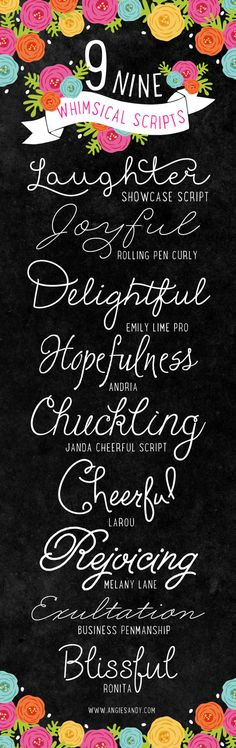 9 Whimsical Script Fonts | Angie Sandy Design + Illustration #fonts #scriptfonts   TDS:O)