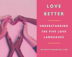 Take a moment to understand the five languages of love. Understanding the love languages can m help you become a better friend and lover.