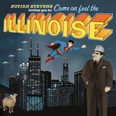 """Sufjan Stevens invites you to: Come on feel the Illinoise"" Album Cover - Original - With Superman"