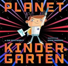 Planet Kindergarten reviewed by This Kid Reviews Book. A great book for kids starting kindergarten this fall, especially boys!