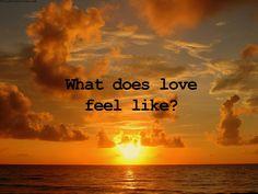 What does love feel like?
