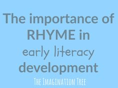 The importance of rhyme in early literacy development and how we can help young children with this at home and in educational settings.