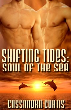 Book 3 in my Shifting Tides series, erotic paranormal romance