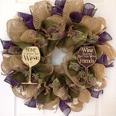 printed-- Wine Deco Mesh Wreath with Two Inspirational Wood Glasses Home Is Where the Wine Is and Wine Tastes Better with Friends Deco Mesh Crafts, Wreath Crafts, Diy Wreath, Wreath Ideas, Tulle Wreath, Wreath Making, Deco Mesh Wreaths, Holiday Wreaths, Burlap Wreaths