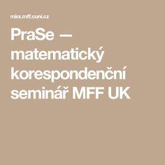 PraSe — matematický korespondenční seminář MFF UK
