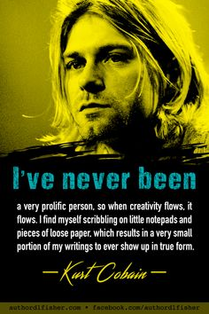Nirvana Frases, Nirvana Quotes, Kurt Cobain Quotes, Nirvana Lyrics, Nirvana Band, Musician Quotes, Writer Quotes, Club 27, Self Esteem Issues