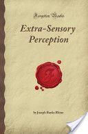 Extra-Sensory Perception by Dr. J.B. Rhine