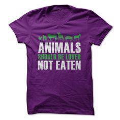 Animals Should Be Loved, Not Eaten #Vegetarian