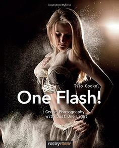 One Flash!: Great Photography with Just One Light by Tilo... https://www.amazon.com/dp/1937538710/ref=cm_sw_r_pi_dp_x_Qnuoyb6AWCPFJ