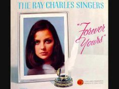 ▶ The Ray Charles Singers - Love Me with All Your Heart (1964) - YouTube